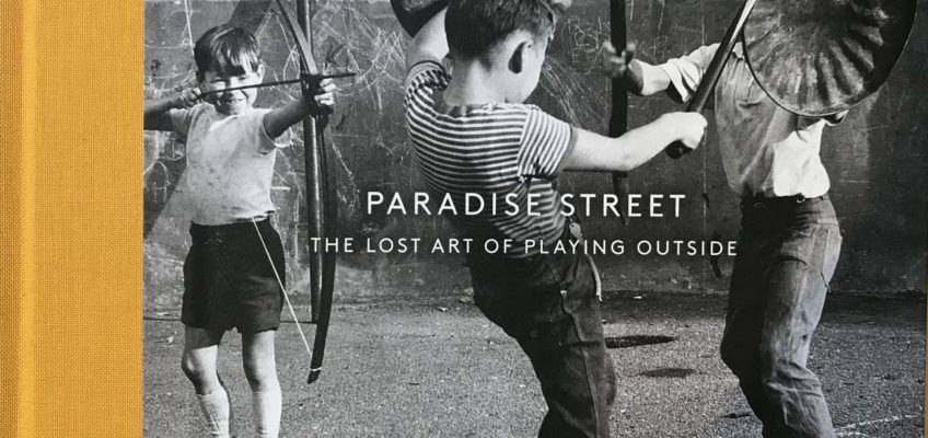 Paradis Street the lost art of playing outside